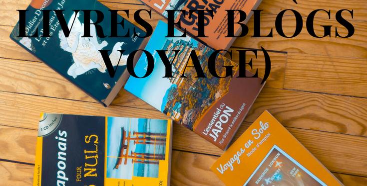 Voyage en solo : mes meilleures lectures (Livres et Blogs de voyages)