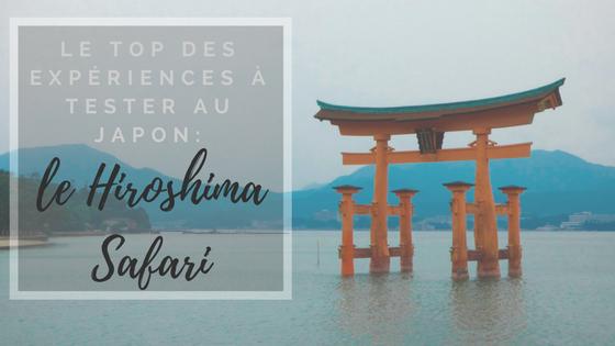 Le top des expériences à tester au Japon : le HiroshimaSafari